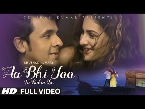 Sonu Nigam: 'Aa Bhi Jaa Tu Kahin Se' FULL VIDEO Song | Amyra Dastur | T-Series