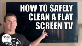 How to Clean A Flat Screen TV Safely - LCD LED OLED QLED