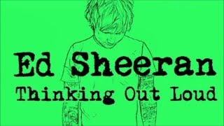 Ed Sheeran - thinking out loud (DESCARGAR) =mega=