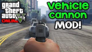 Vehicle Cannon Mod GTA 5