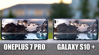 OnePlus 7 Pro vs Samsung Galaxy S10 Plus Comparison with Camera Test!