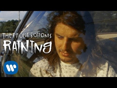 The Front Bottoms: Raining [OFFICIAL VIDEO]