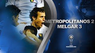 Metropolitanos vs. Melgar [2-3]   RESUMEN   Fecha 1 - Fase de Grupos   CONMEBOL Sudamericana 2021
