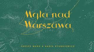 Varius Manx & Kasia Stankiewicz Mgła nad Warszawą