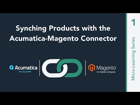 Product Syncs with the Acumatica-Magento Connector