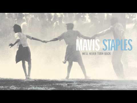 """Mavis Staples - """"We'll Never Turn Back"""" (Full Album Stream)"""