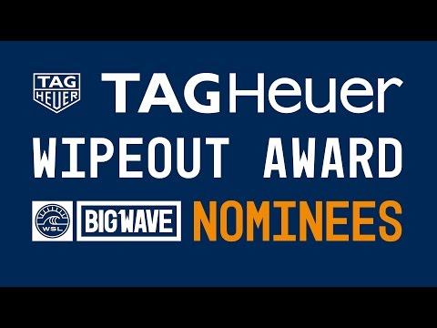 2017 TAG Heuer Wipeout of the Year Nominees Group Clip – WSL Big Wave Awards