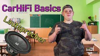 Wie funktioniert ein Lautsprecher?   CarHiFi Basics #01