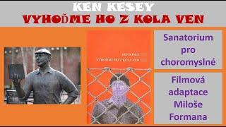 Ken Kesey - Vyhoďme ho z kola ven /ČTENÁŘSKÝ KLUB/