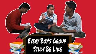 Every Boy's Group Study Be Like|AUTKAN's|