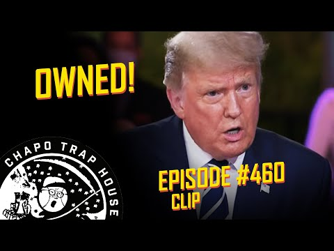 Trump Owned | Chapo Trap House | Episode 460