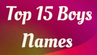 Top 15 Boys Names Monthly Yearly 2018 hindu indian
