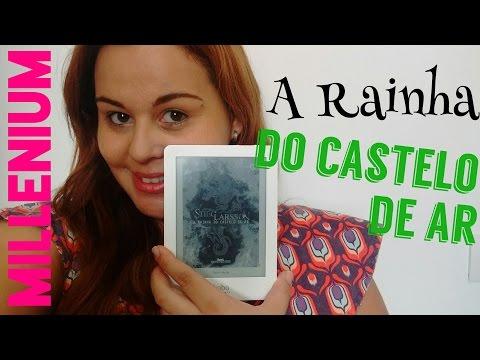 #14 - A RAINHA DO CASTELO DE AR - STIEG LARSSON
