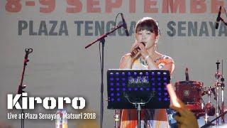 Kiroro-MenghitungHariKrisdayantiAtSenayanMatsuri2018