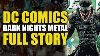 Batman Dark Nights Metal: Full Story