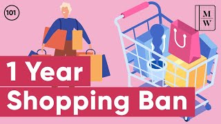 What Happened When I Quit Shopping For An Entire Year