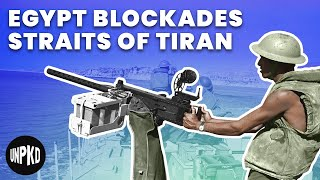 Egypt Blockades the Straits of Tiran