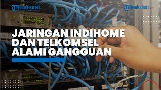 Termasuk di Kalimantan, Jaringan IndiHome dan Telkomsel Alami Gangguan, Ternyata Ini Penyebabnya