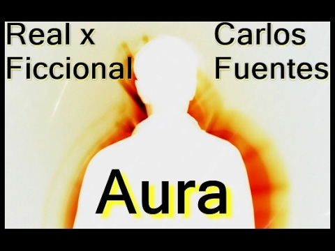 Aura - Carlos Fuentes | O Terror no Clima | Real x Ficcional