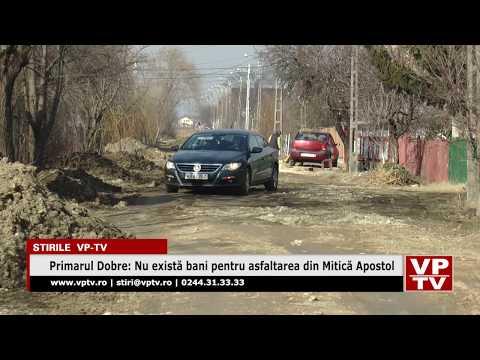 Primarul Dobre: Nu există bani pentru asfaltarea din Mitică Apostol