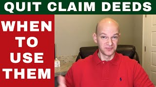 When to Use Quit Claim Deeds - Tax Sale Investors