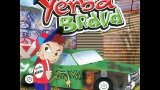 YERBA BRAVA - LA VUELTA DEL GUACHIN