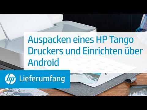 Auspacken eines Druckers der HP Tango Druckerserie und Einrichten über Android