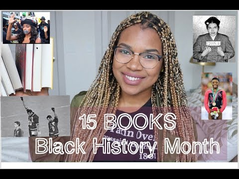 15 BOOKS TO READ FOR BLACK HISTORY MONTH 2019