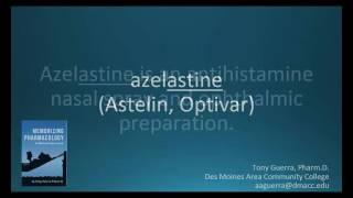 How to pronounce azelastine (Astelin) (Memorizing Pharmacology Flashcard)