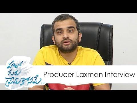 Producer Laxman Interview  About Hello Guru Prema Kosame