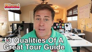 13 Qualities Of A Great Tour Guide