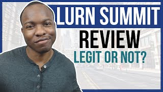 Lurn Summit Review: Paid $1 For Anik's Virtual Summit And THIS HAPPENED...