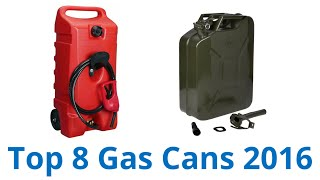 8 Best Gas Cans 2016