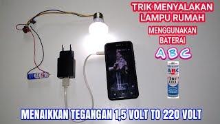 Download Video Wow !!! Baterai abc 1,5 volt bisa menyalakan lampu rumah 220 volt MP3 3GP MP4