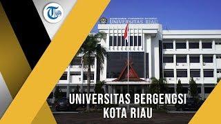 Profil Kampus - Universitas Riau (Unri)
