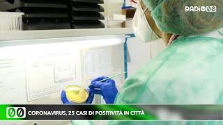 Coronavirus, 25 casi di positività in città