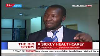 Big Story: A sickly healthcare?