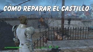 Fallout 4 - Cómo reparar el Castillo