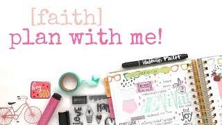 FAITH PLAN WITH ME! | NEW ILLUSTRATED FAITH PLANNER