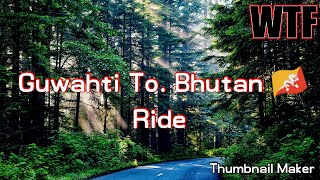 preview picture of video 'Guwahti to Bhutan '