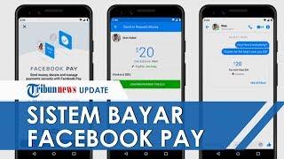 Sistem Pembayaran di FB dengan Facebook Pay, Bisa Jadi Alat Bayar di Instagram dan WhatsApp