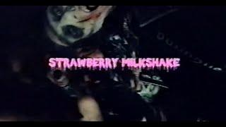 "Bad Waitress – ""Strawberry Milkshake"""