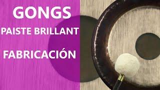 Paiste Gong - Proceso de fabricación