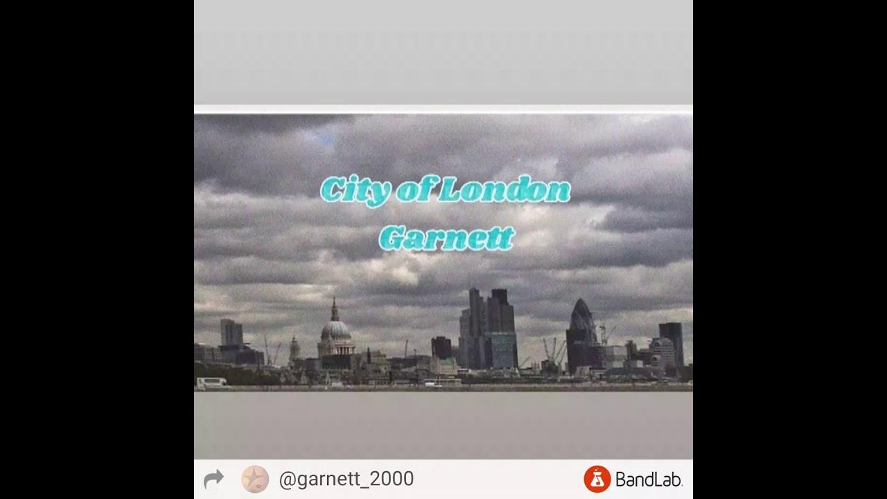 City of London ~ Garnett
