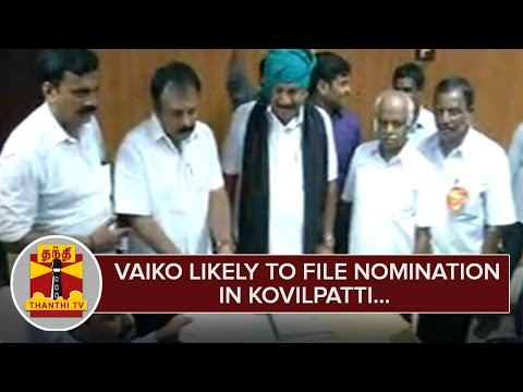 Vaiko-likely-to-file-Nomination-for-Contesting-in-Kovilpatti--Thanthi-TV