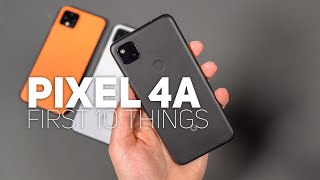 Google Pixel 4a: First 10 Things To Do!