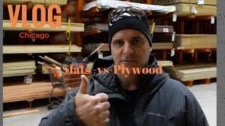 Slats vs Plywood at Home Depot