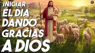 Música Católica Para Iniciar El Día Dando Gracias A Dios - Alabanzas Católicas 2020
