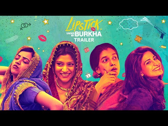 LIPSTICK UNDER MY BURKHA Theatrical Trailer | Konkana Sensharma, Ratna