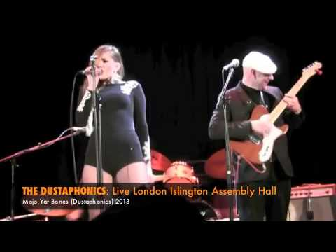 The Dustaphonics  LIVE 2013: Mojo Yar Bones